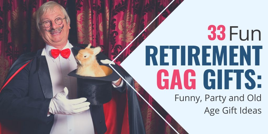 retirement gag gifts | funny retirement gag gifts | unique retirement gifts